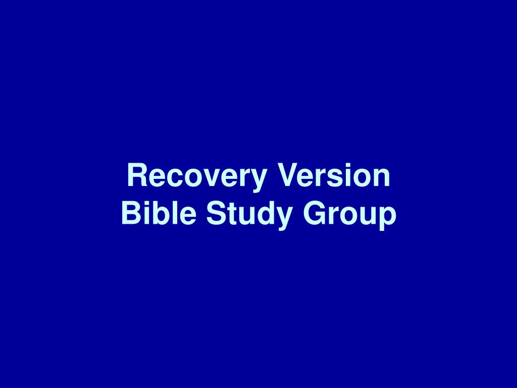 recovery version bible study group l.
