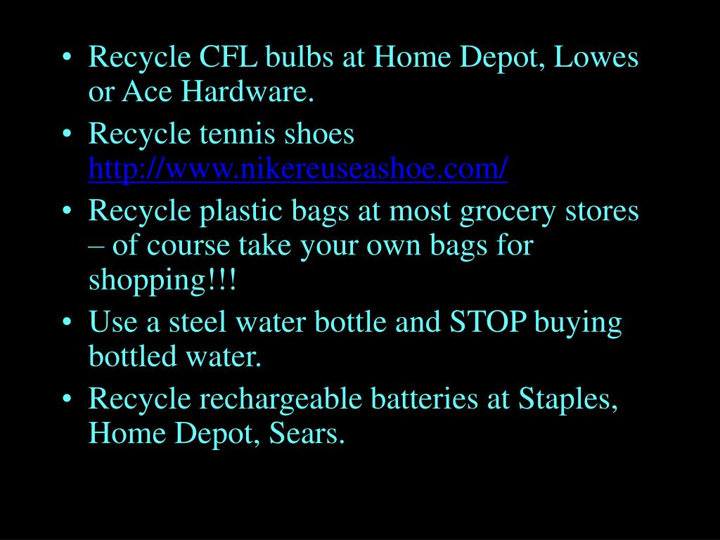 Recycle CFL bulbs at Home Depot, Lowes or Ace Hardware.