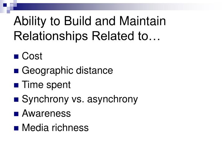 Ability to build and maintain relationships related to
