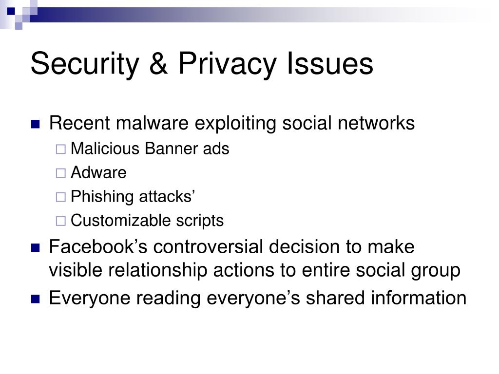 Security & Privacy Issues