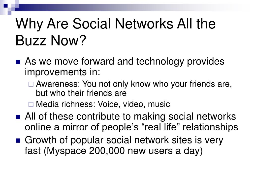 Why Are Social Networks All the Buzz Now?
