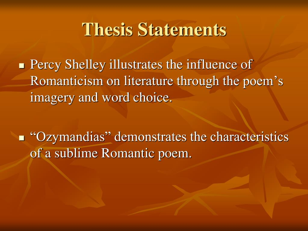 """ozymandias thesis """"ozymandias"""" essay at its heart , """" ozymandias """" is a poem not about the meaninglessness of power , but about how power came to be meaningless  viewed as a constant , power is unquestionably meaningful  however , power is not a constant , it is a variable , a variable that is inextricably tied to the transient nature of life."""