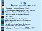ehdi resources and literature