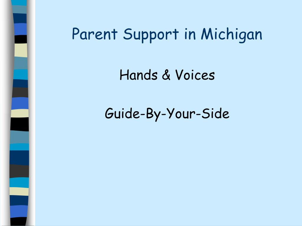 Parent Support in Michigan