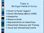 today in michigan hands voices
