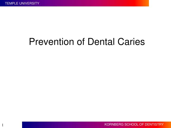 prevention of dental caries n.