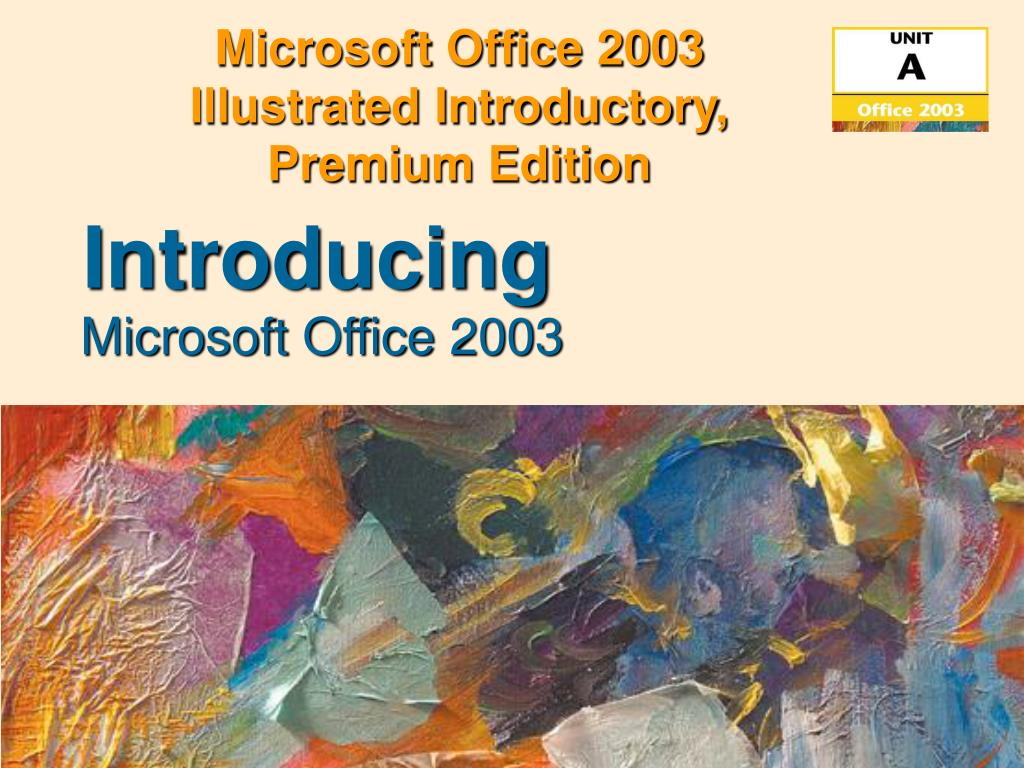 microsoft office 2003 illustrated introductory premium edition l.
