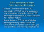 s r coordinating center other activities resources