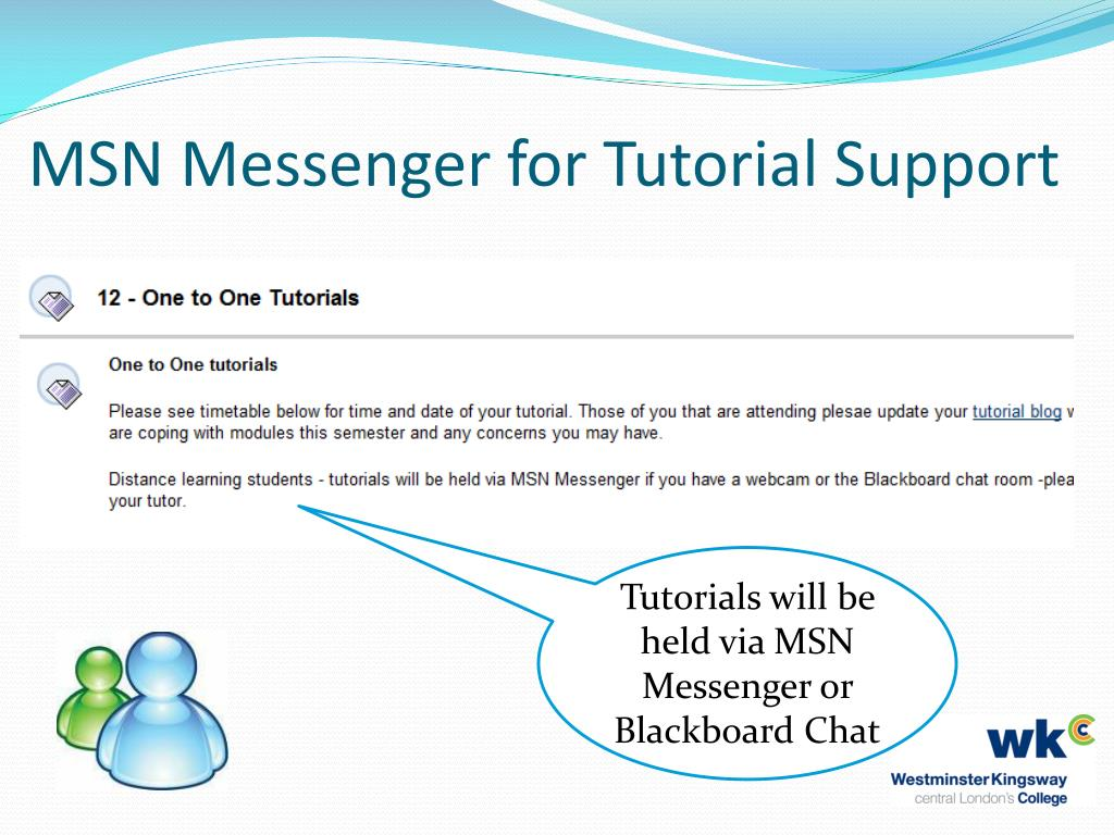 MSN Messenger for Tutorial Support
