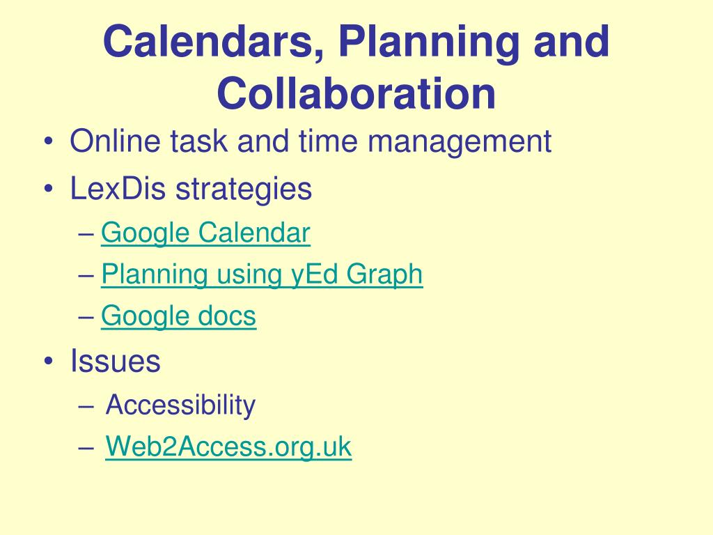 Calendars, Planning and Collaboration