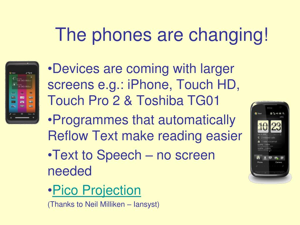 The phones are changing!