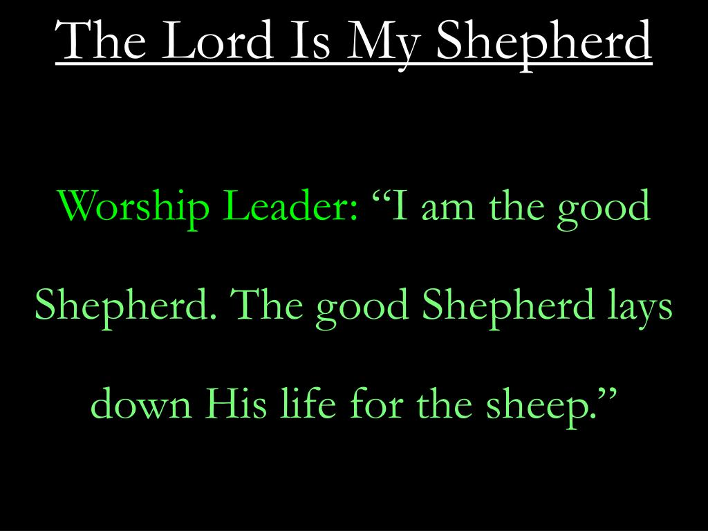 Ppt The Lord Is My Shepherd Powerpoint Presentation Free