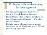 problems with implementing self management