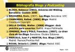 bibliograf a blogs y podcasting