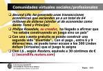 comunidades virtuales sociales profesionales