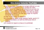 otra breve historia youtube