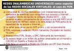 redes inal mbricas universales como soporte de las redes sociales virtuales el caso de fon