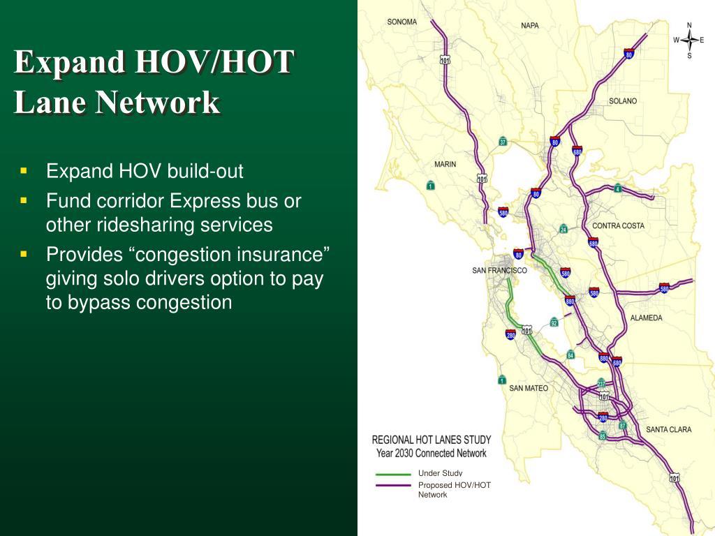 Expand HOV/HOT Lane Network