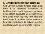 4 credit information bureau