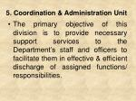 5 coordination administration unit