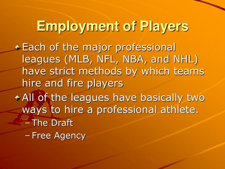 Employment of players