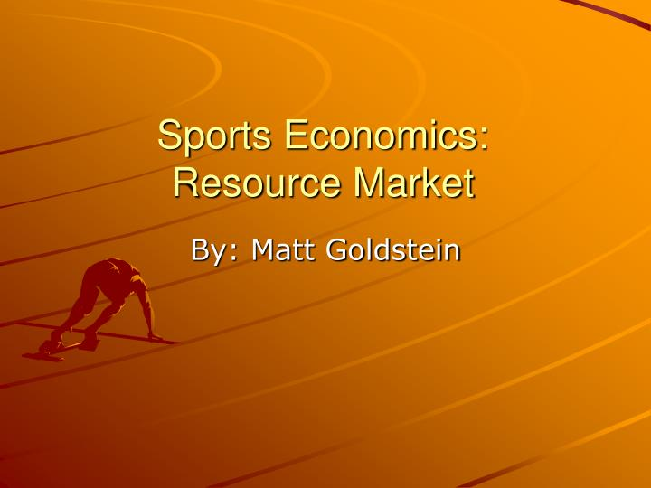 Sports economics resource market