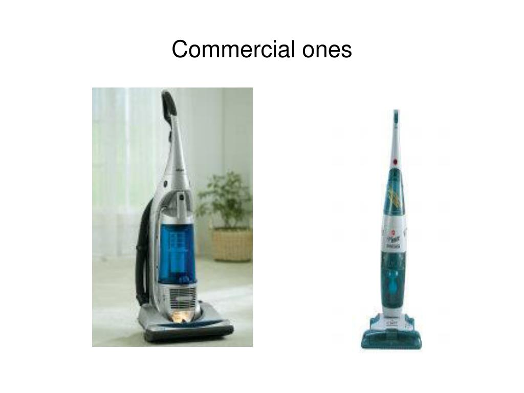 Commercial ones