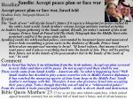 saudis accept peace plan or face war