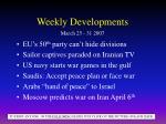 weekly developments