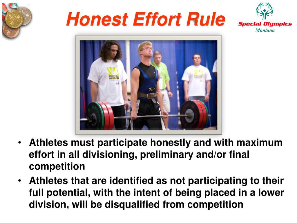 Honest Effort Rule