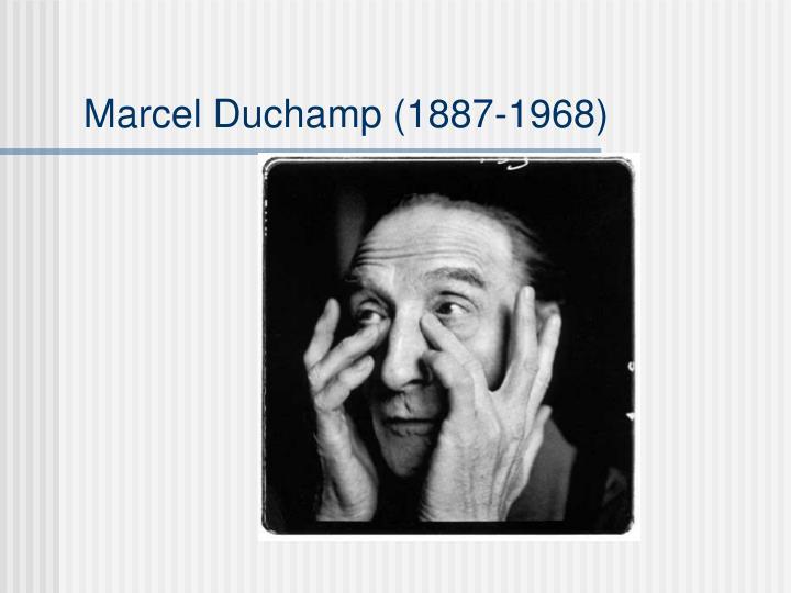 Marcel duchamp 1887 1968