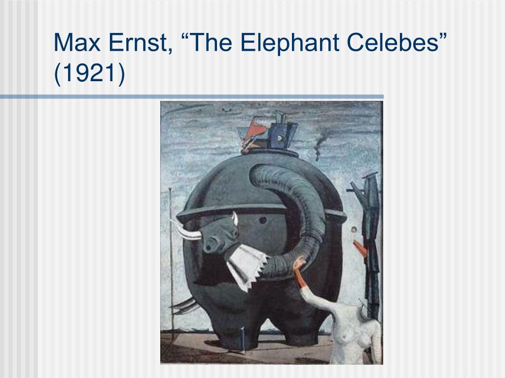 "Max Ernst, ""The Elephant Celebes"" (1921)"