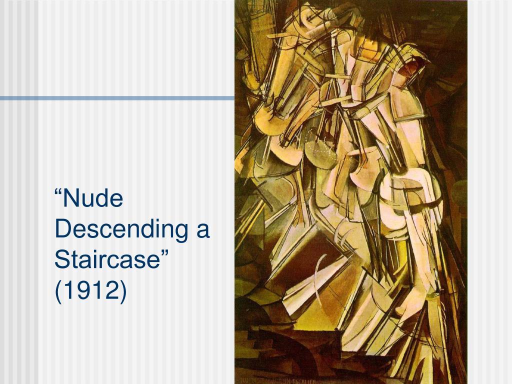 """""""Nude Descending a Staircase"""""""