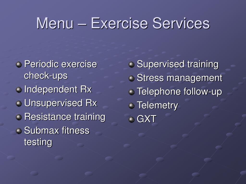 Periodic exercise check-ups