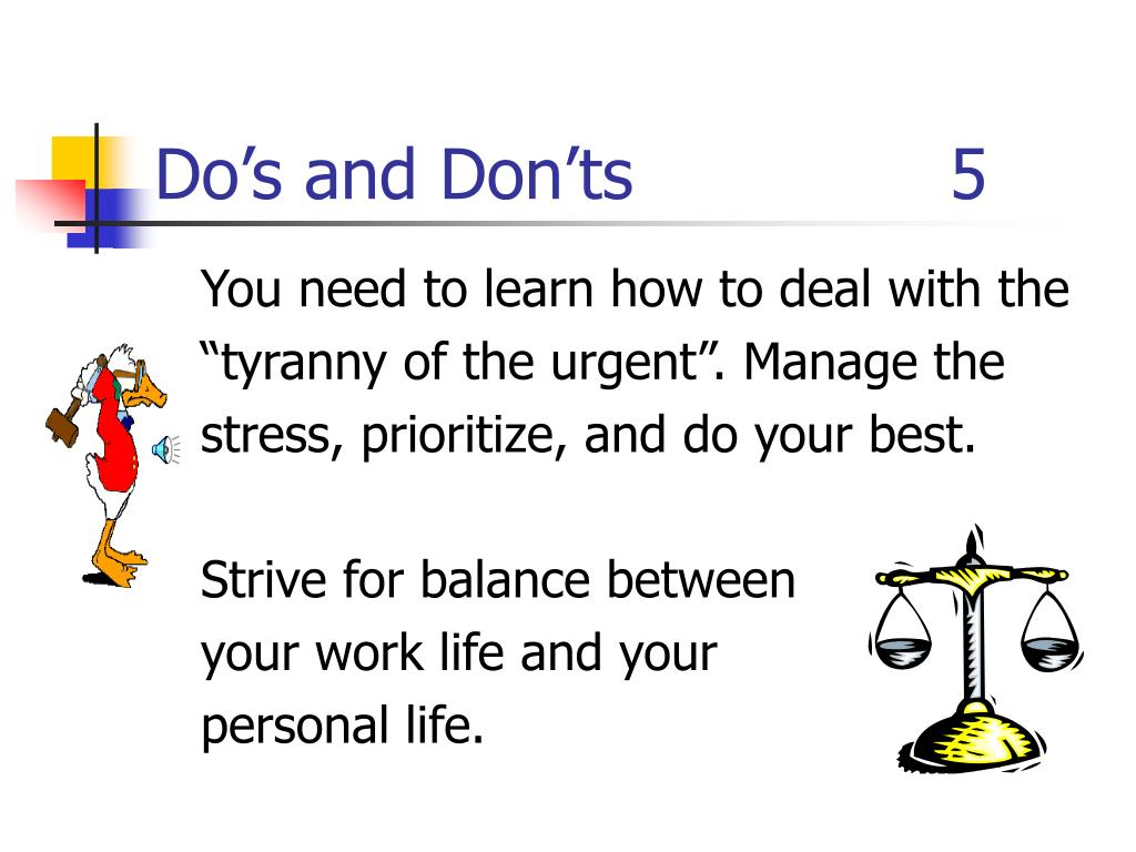 Do's and Don'ts  5