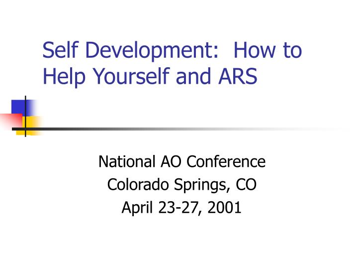 Self development how to help yourself and ars