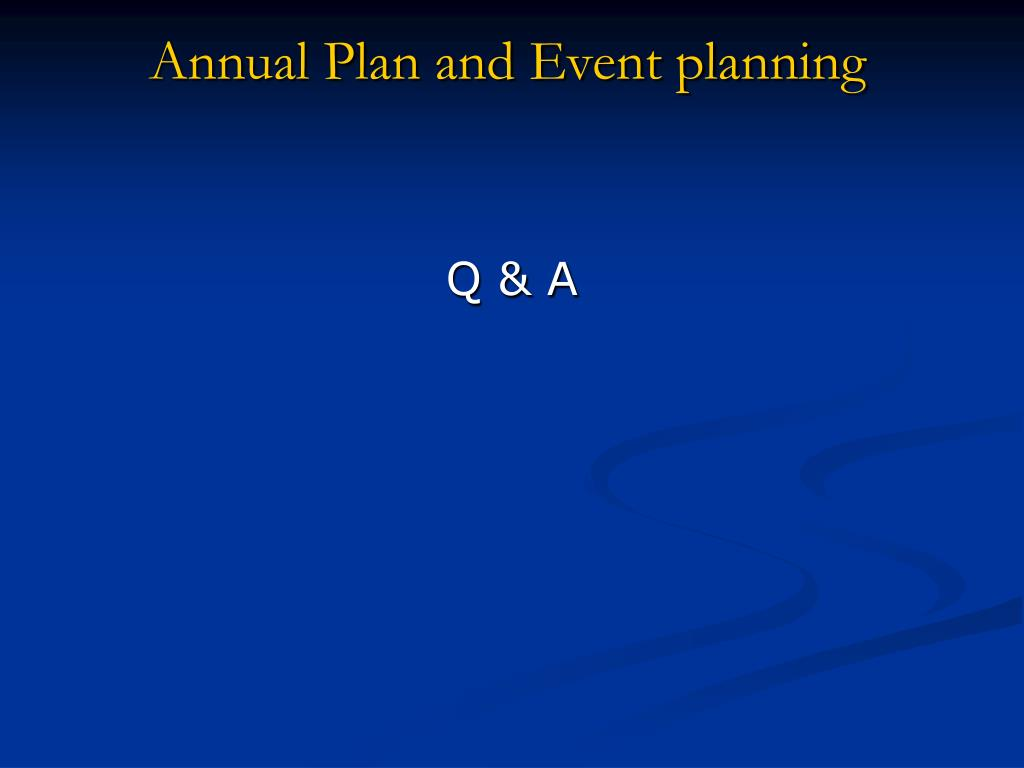 Annual Plan and Event planning