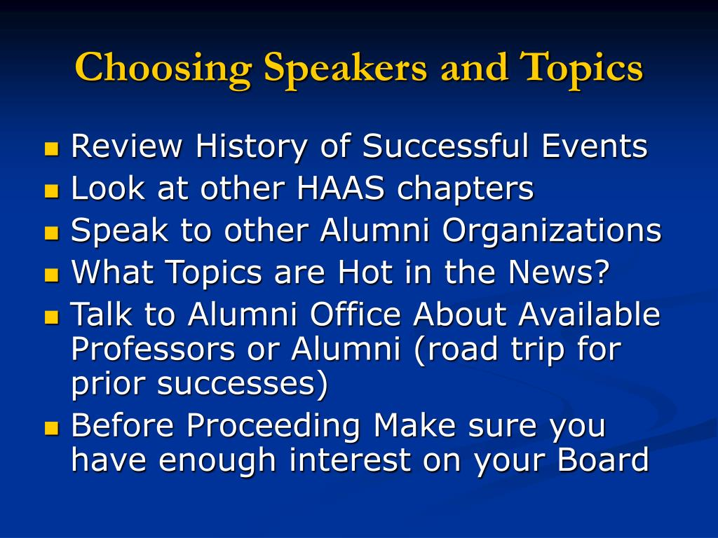 Choosing Speakers and Topics