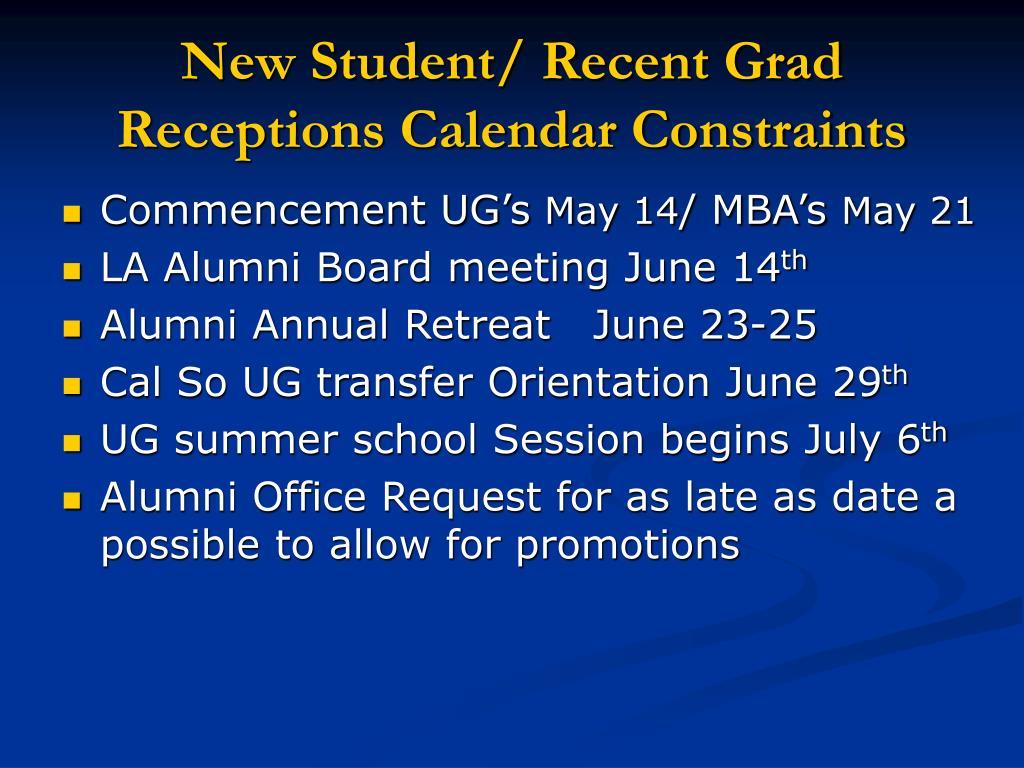 New Student/ Recent Grad Receptions Calendar Constraints