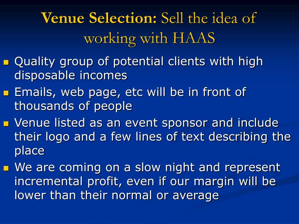 Venue Selection:
