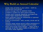 why build an annual calendar