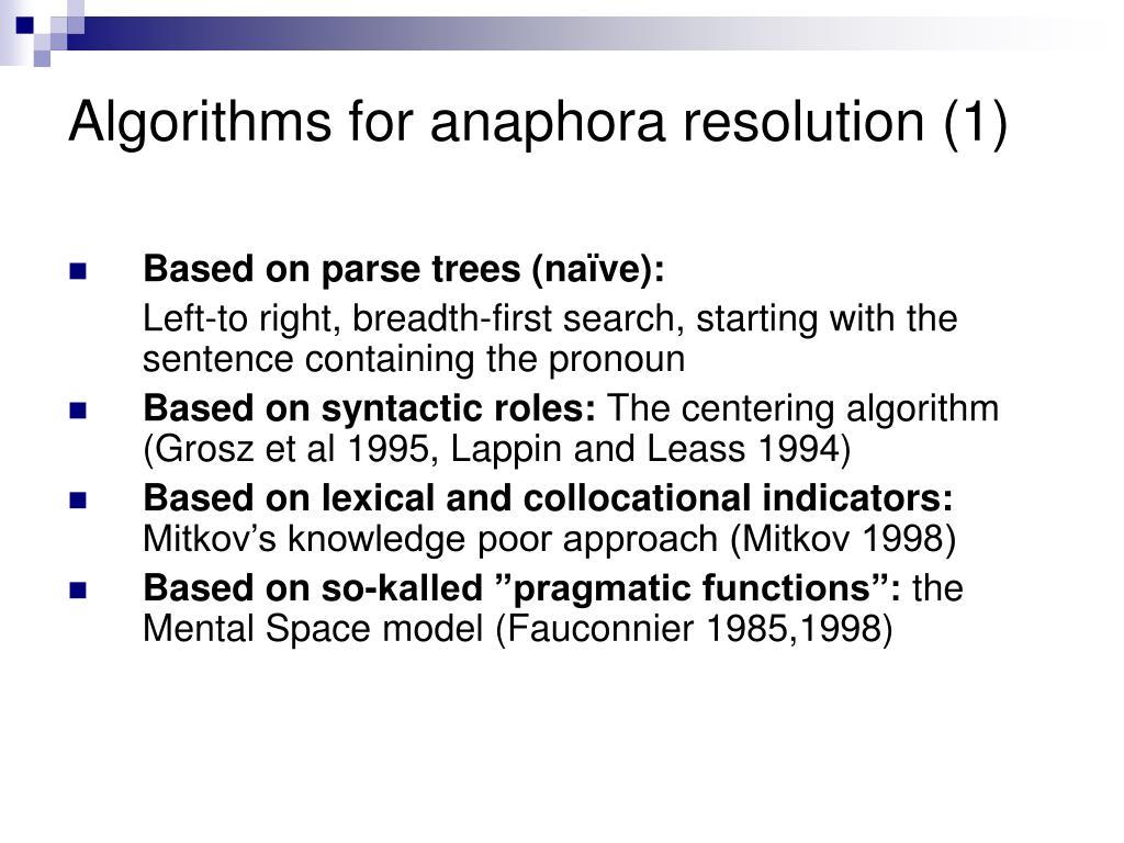 Algorithms for anaphora resolution (1)