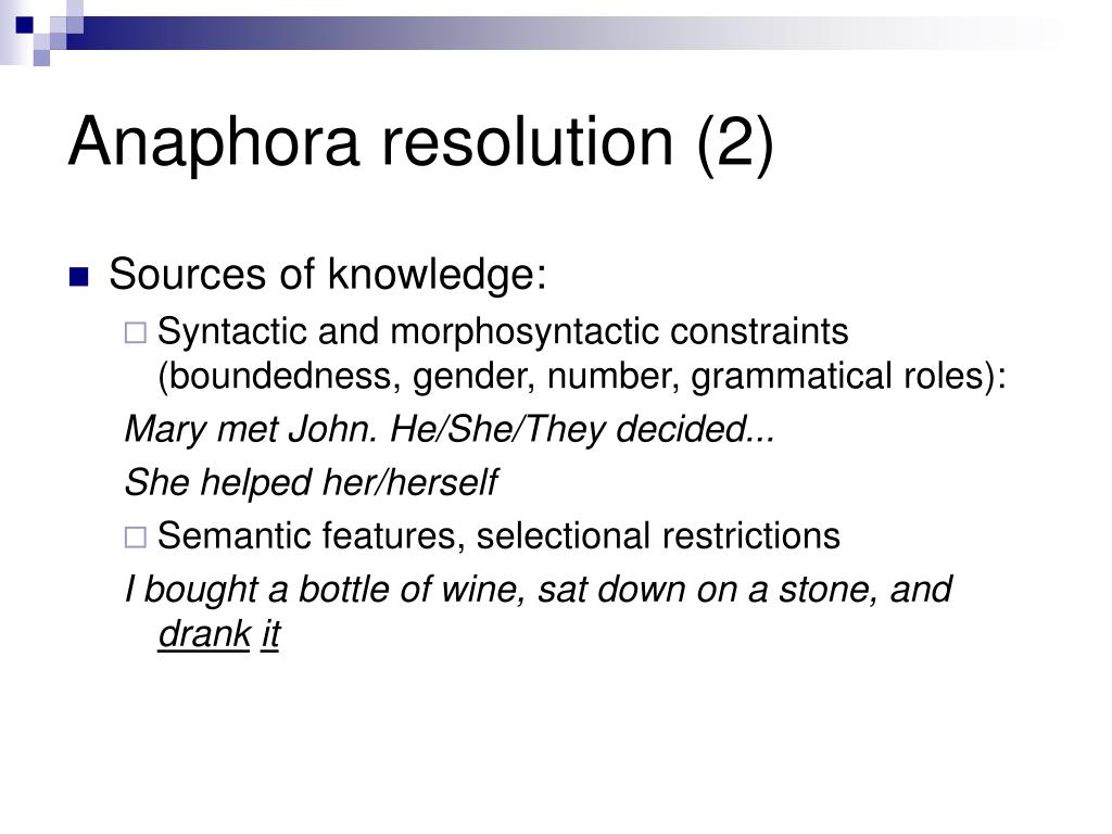 Anaphora resolution (2)