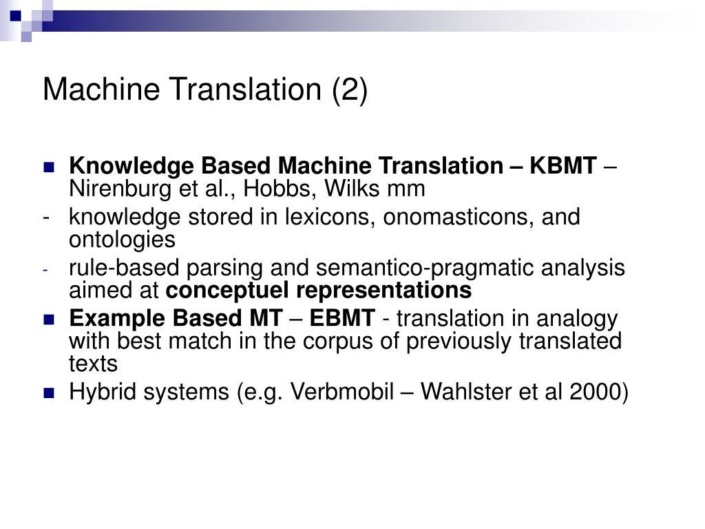 Machine Translation (2)