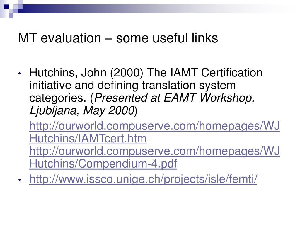 MT evaluation – some useful links