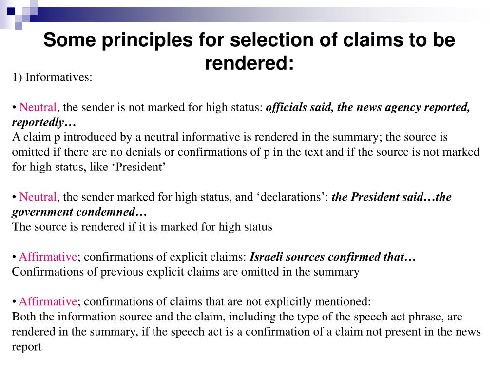 Some principles for selection of claims to be rendered: