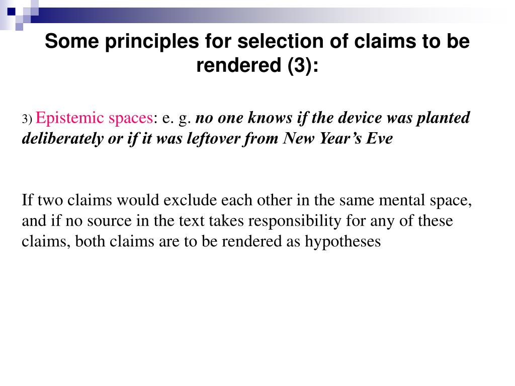 Some principles for selection of claims to be rendered (3):