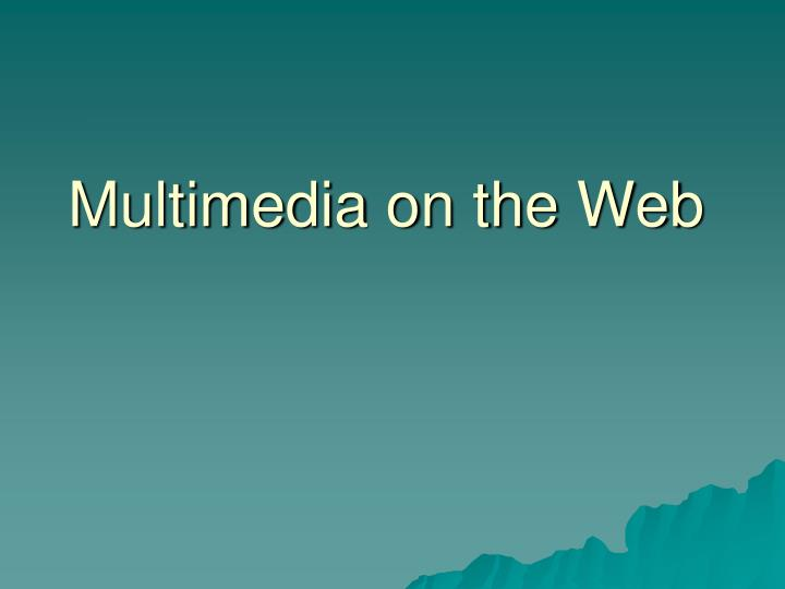 multimedia on the web n.
