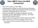 does jmetc serve the m s community