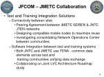 jfcom jmetc collaboration